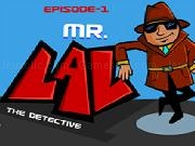 Jouer à MR LAL The Detective 1