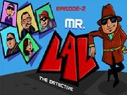 Jouer à MR LAL The Detective 2