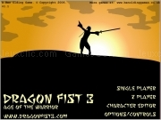 Jouer à Dragon fist 3 - age of the warrior