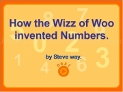 Jouer à How the wiz of woo invented the numbers