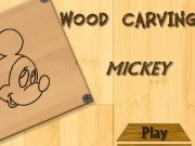 Jouer à Wood carving mickey