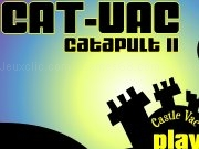 Jouer à Cat vac catapult 2