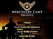Jouer à Mercenary Camp Prologue