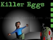 Jouer à Killer eggs