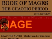 Jouer à Book of mages - The chaotic period