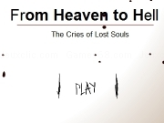 Jouer à From heaven to hell - The cries of lost souls