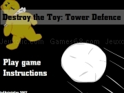 Jouer à Destroy the toy - Tower defence