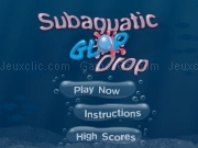 Jouer à Subaquatic glop drop