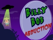 Jouer à Billy Bob abduction